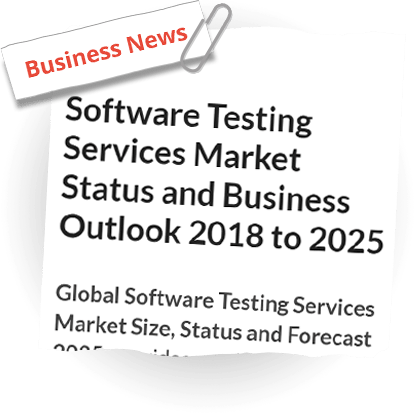 Software Testing Services Market Status And Business Outlook 2018 To 2025