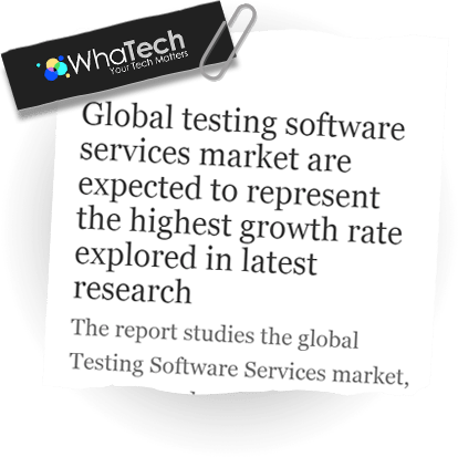 Global Testing Software Services Market Are Expected To Represent The Highest Growth Rate Explored In Latest Research