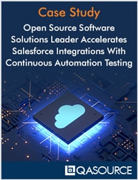Open Source Software Solutions Leader Accelerates Salesforce Integrations With Continuous Automation Testing