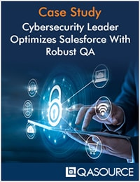 Cybersecurity Leader Optimizes Salesforce With Robust QA