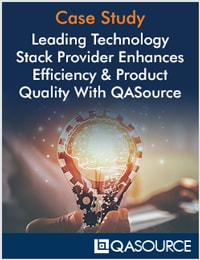 Leading Technology Stack Provider Enhances Efficiency & Product Quality With QASource
