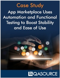 App Marketplace Uses Automation and Functional Testing to Boost Stability and Ease of Use