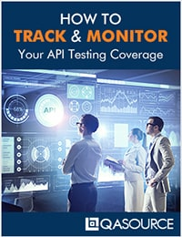 Download Free Guide: How To Track & Monitor Your API Testing Coverage