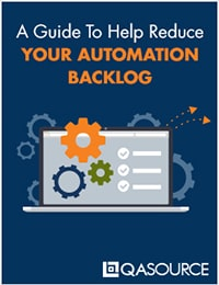 A Guide To Help Reduce Your Automation Backlog